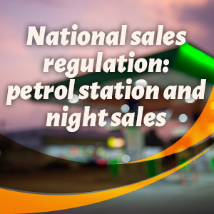 National sales regulation: petrol station and night sales